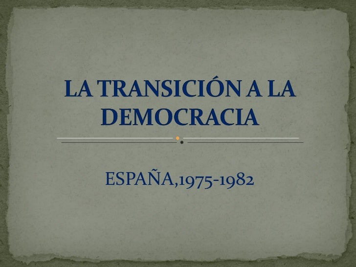 ESPAÑA,1975-1982