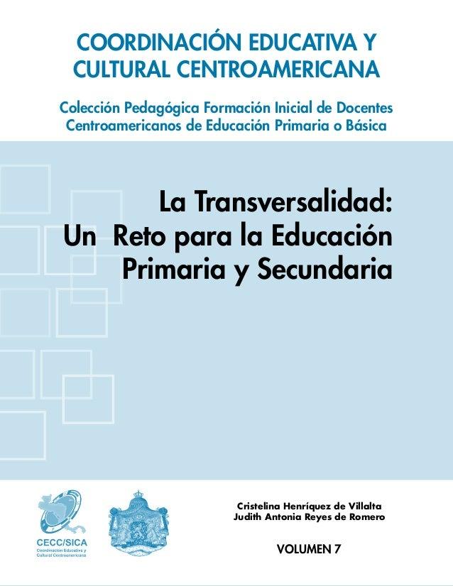 COORDINACIÓN EDUCATIVA YCULTURAL CENTROAMERICANAColección Pedagógica Formación Inicial de DocentesCentroamericanos de Educ...