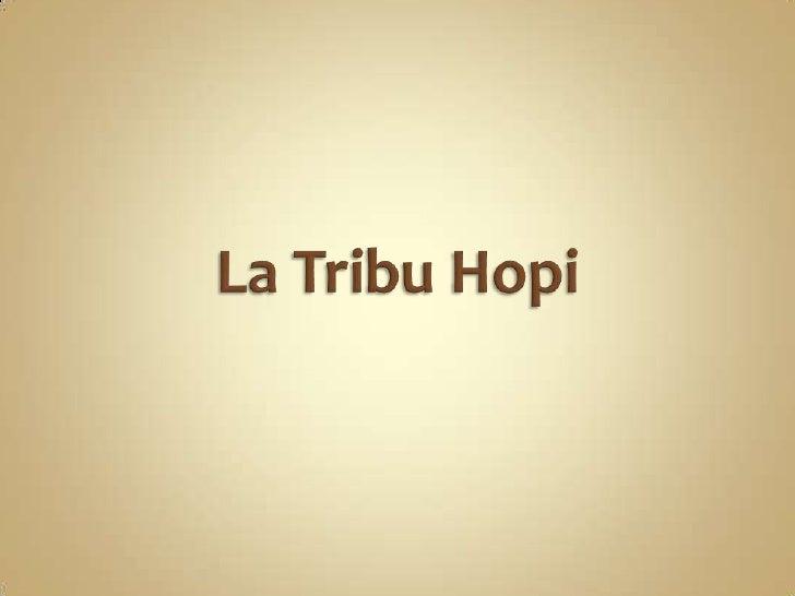La Tribu Hopi<br />