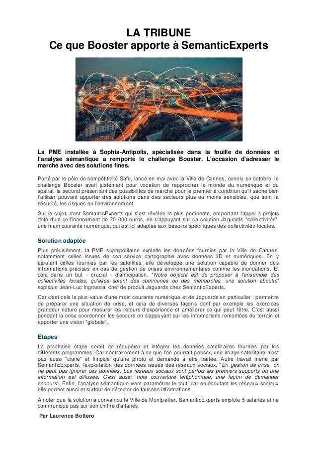 LA TRIBUNE Ce que Booster apporte � SemanticExperts La PME install�e � Sophia-Antipolis, sp�cialis�e dans la fouille de do...