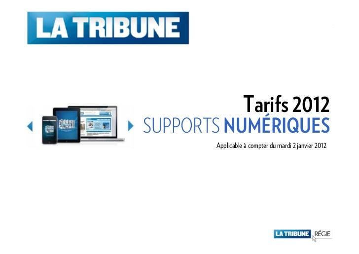 Tarifs 2012SUPPORTS NUMÉRIQUES       Applicable à compter du mardi 2 janvier 2012