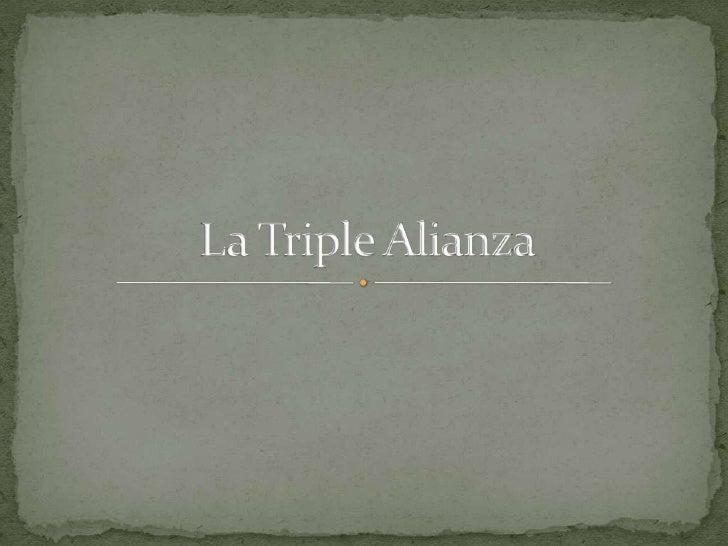 La Triple Alianza<br />
