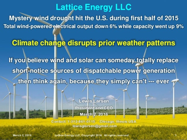 March 2, 2016 Lattice Energy LLC, Copyright 2016 All rights reserved 1 Lattice Energy LLC March 2, 2016 Lattice Energy LLC...