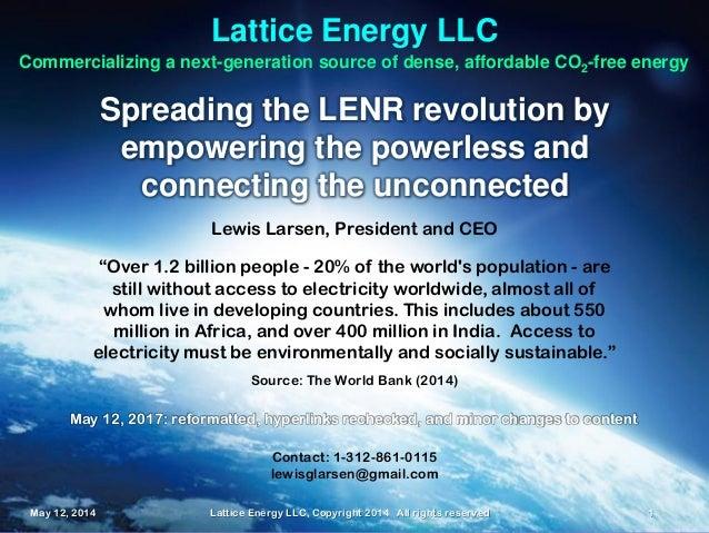 May 12, 2014 Lattice Energy LLC, Copyright 2014 All rights reserved 1May 12, 2014 Lattice Energy LLC, Copyright 2014 All r...