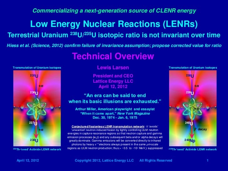 Commercializing a next-generation source of CLENR energy                  Low Energy Nuclear Reactions (LENRs)Terrestrial ...
