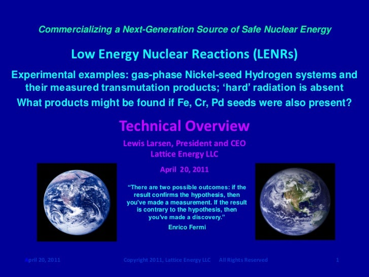 Commercializing a Next-Generation Source of Safe Nuclear Energy                   Low Energy Nuclear Reactions (LENRs)Expe...