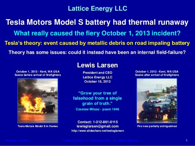 Lattice Energy LLC  Tesla Motors Model S battery had thermal runaway What really caused the fiery October 1, 2013 incident...