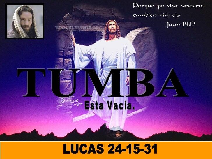 TUMBA LUCAS 24-15-31 Esta Vacia.