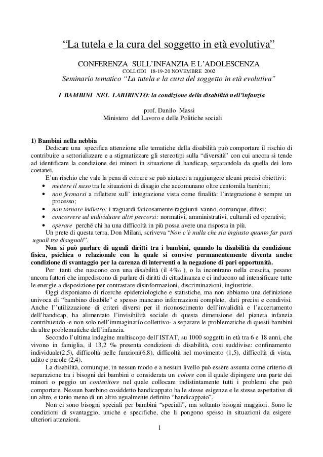 """1 """"La tutela e la cura del soggetto in età evolutiva"""" CONFERENZA SULL'INFANZIA E L'ADOLESCENZA COLLODI 18-19-20 NOVEMBRE 2..."""