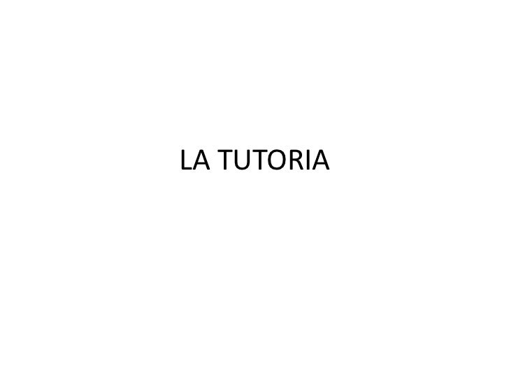 LA TUTORIA<br />
