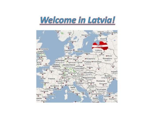 Rujiena We are very close to our friendly Estonian neighbors