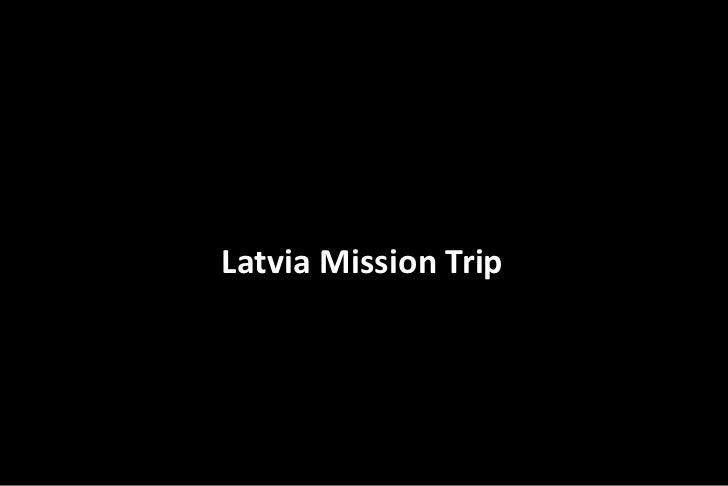 Latvia Mission Trip