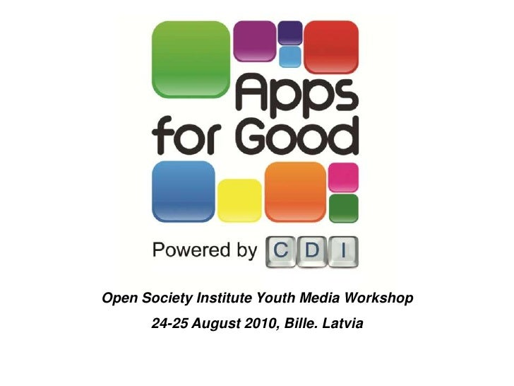Open Society Institute Youth Media Workshop <br />24-25 August 2010, Bille. Latvia<br />
