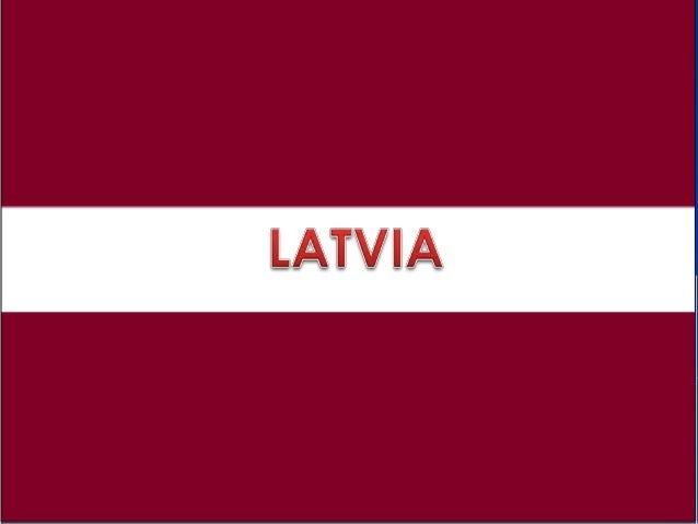 Capital city :Riga.Entry IN EU:2004.Location in Europe: It's in Northern Europe.Population: 2,3 million inhabitants.