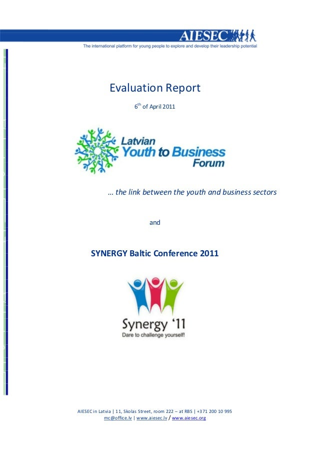 Evaluation Report                          6th of April 2011              … the link between the youth and business sector...