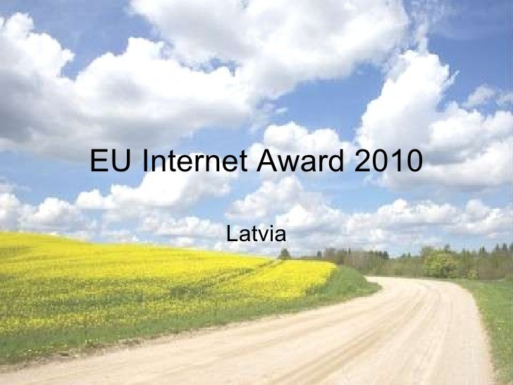 EU Internet Award 2010 Latvia