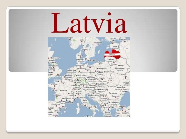 Latvia<br />