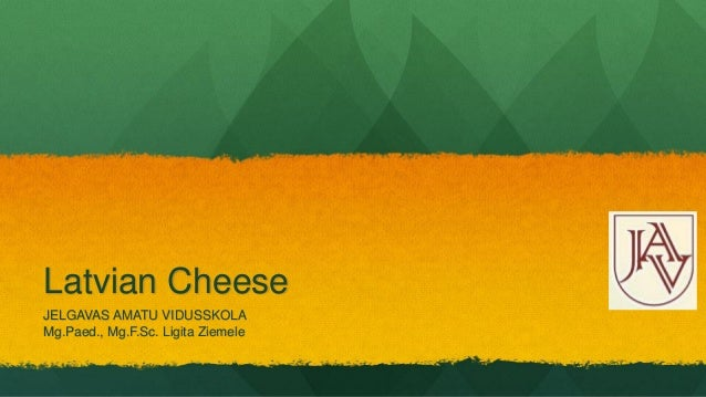 Latvian Cheese
