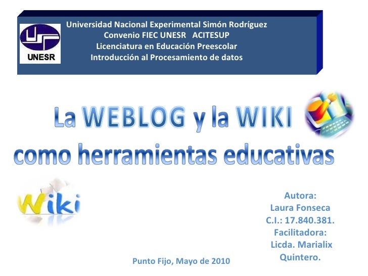 Punto Fijo, Mayo de 2010 Universidad Nacional Experimental Simón Rodríguez Convenio FIEC UNESR  ACITESUP Licenciatura en E...