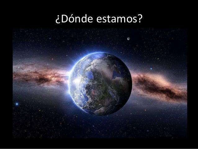 La ubicación de la Tierra en el universo