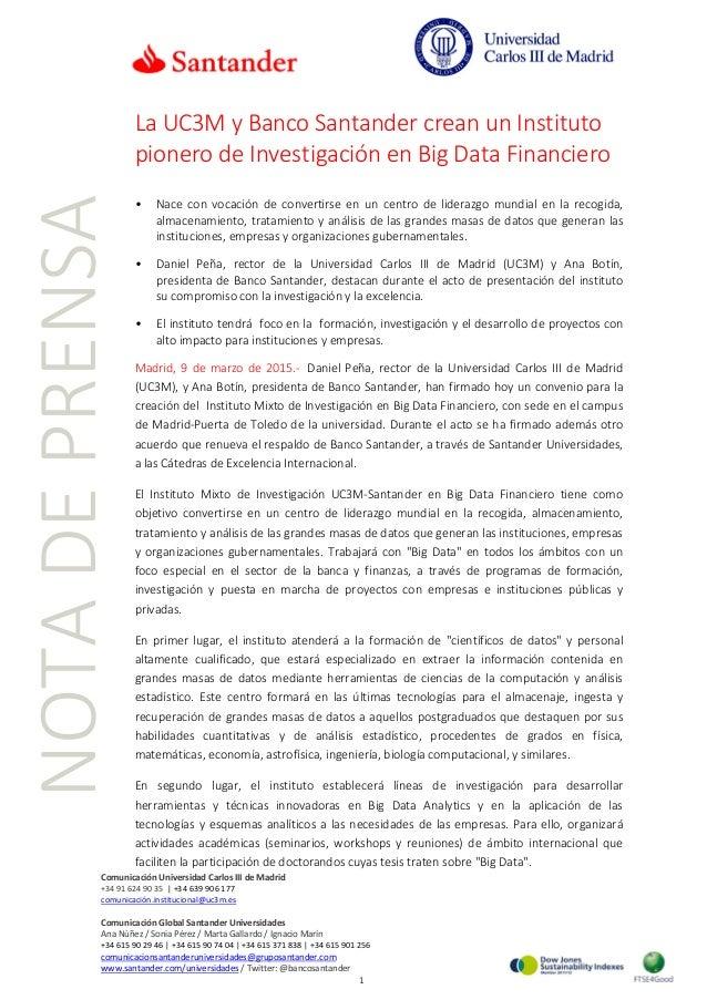 La UC3M y Banco Santander crean un Instituto pionero de Investigación en Big Data Financiero • Nace con vocación de conver...