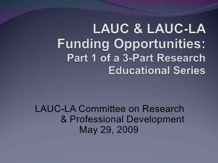 LAUC-LA Committee on Research & Professional Development May 29, 2009