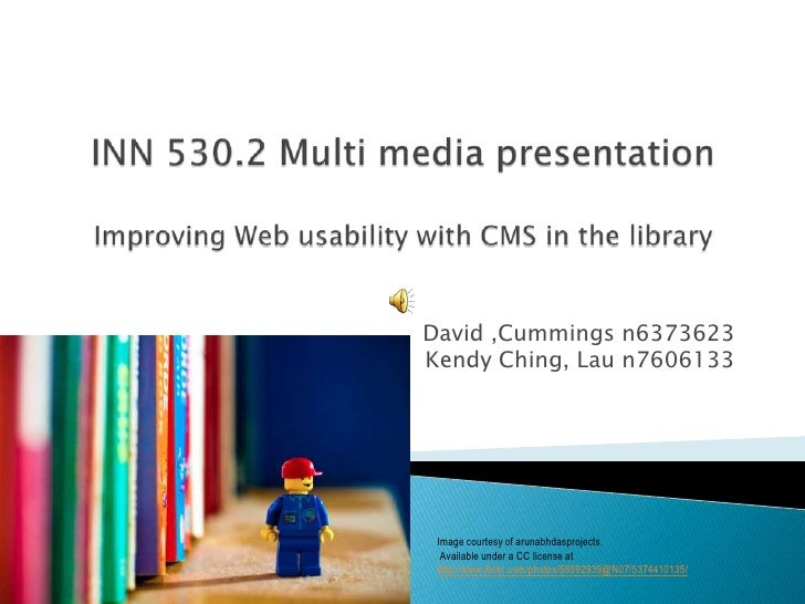 David ,Cummings n6373623Kendy Ching, Lau n7606133 Image courtesy of arunabhdasprojects.  Available under a CC license at h...