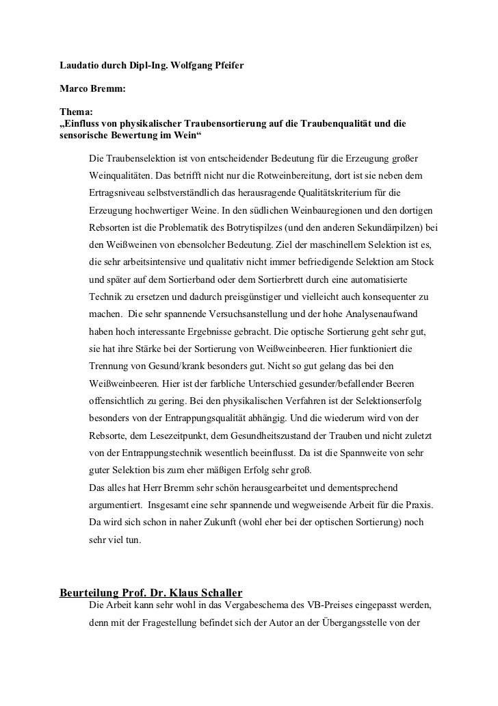 """Laudatio durch Dipl-Ing. Wolfgang PfeiferMarco Bremm:Thema:""""Einfluss von physikalischer Traubensortierung auf die Traubenq..."""