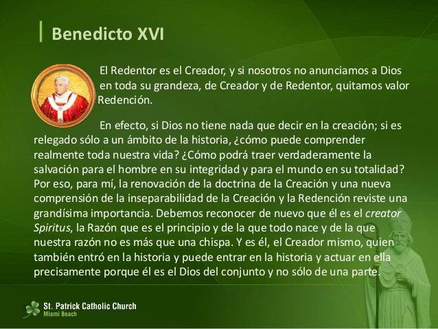  Benedicto XVI Si reconocemos esto, se seguirá obviamente que la Redención, el ser cristianos, es decir, sencillamente la...