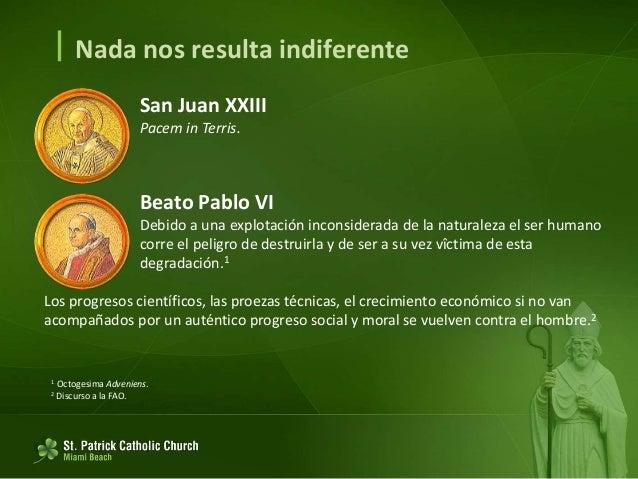  San Juan Pablo II El hombre vive cada vez con más miedo Teme que sus productos, naturalmente no todos y no la mayor part...