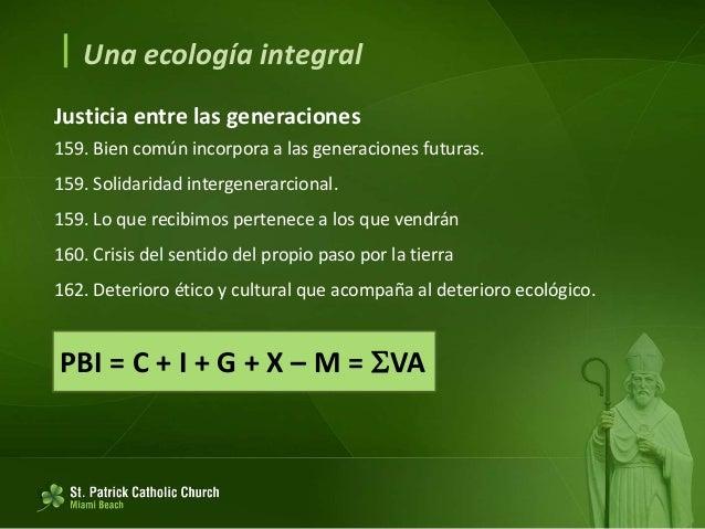  Algunas líneas de orientación y de acción Diálogo sobre el medio ambiente en la política internacional 164. Interdepende...