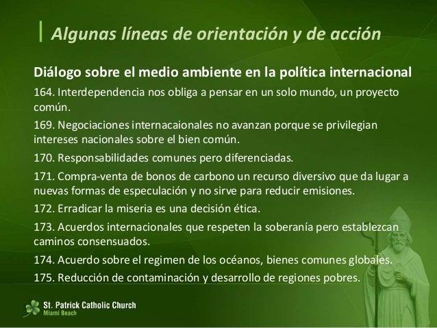  Algunas líneas de orientación y de acción Diálogo hacia nuevas políticas nacionales y locales 177. Planificar, coordinar...