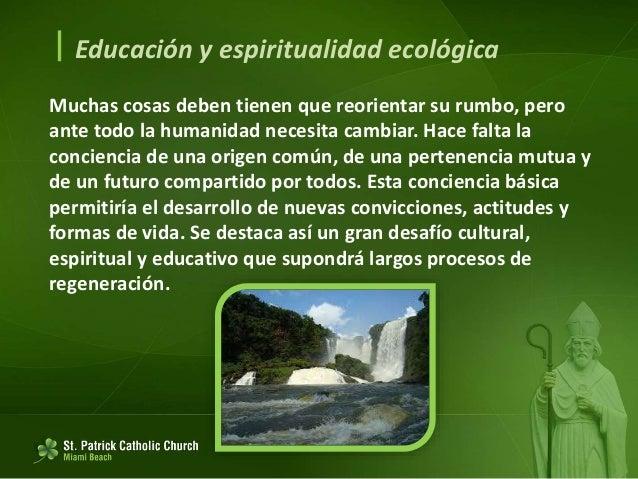 Educación y espiritualidad ecológica Apostar por otro estilo de vida. 203. Sumergidos en la vorágine de las compras y ga...