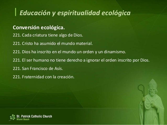  Educación y espiritualidad ecológica Gozo y paz 222. Estilo de vida profético y contemplativo. 222. Gozar profundamente ...