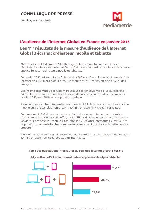Médiametrie et Mediametrie//NetRatings publient pour la première fois les résultats d'audience de l'Internet Global 3 écra...