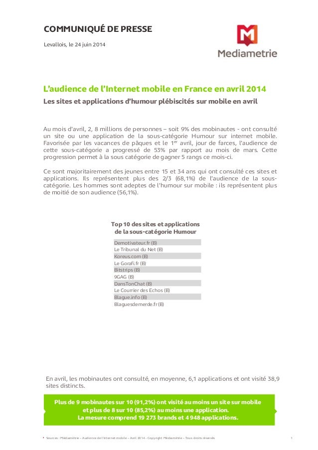 COMMUNIQUÉ DE PRESSE  L'audience de l'Internet mobile en France en avril 2014  Les sites et applications d'humour plébisci...