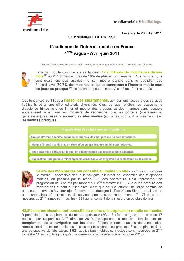 Levallois, le 28 juillet 2011                                  COMMUNIQUE DE PRESSE                   L'audience de l'Inte...