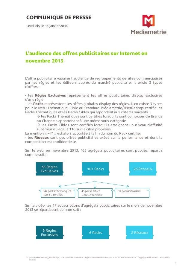 COMMUNIQUÉ DE PRESSE Levallois, le 15 janvier 2014  L'audience des offres publicitaires sur Internet en novembre 2013 L'of...