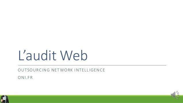 L'audit Web OUTSOURCING NETWORK INTELLIGENCE ONI.FR