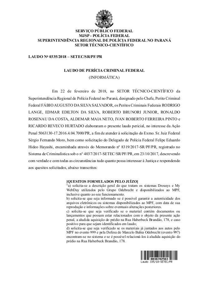 SERVIÇO PÚBLICO FEDERAL MJSP - POLÍCIA FEDERAL SUPERINTENDÊNCIA REGIONAL DE POLÍCIA FEDERAL NO PARANÁ SETOR TÉCNICO-CIENTÍ...