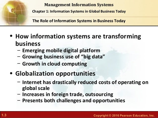 information system in business today chpter Chapter 1: information systems in global business today  chapter 1: information systems in global business today an information system contains information about an.