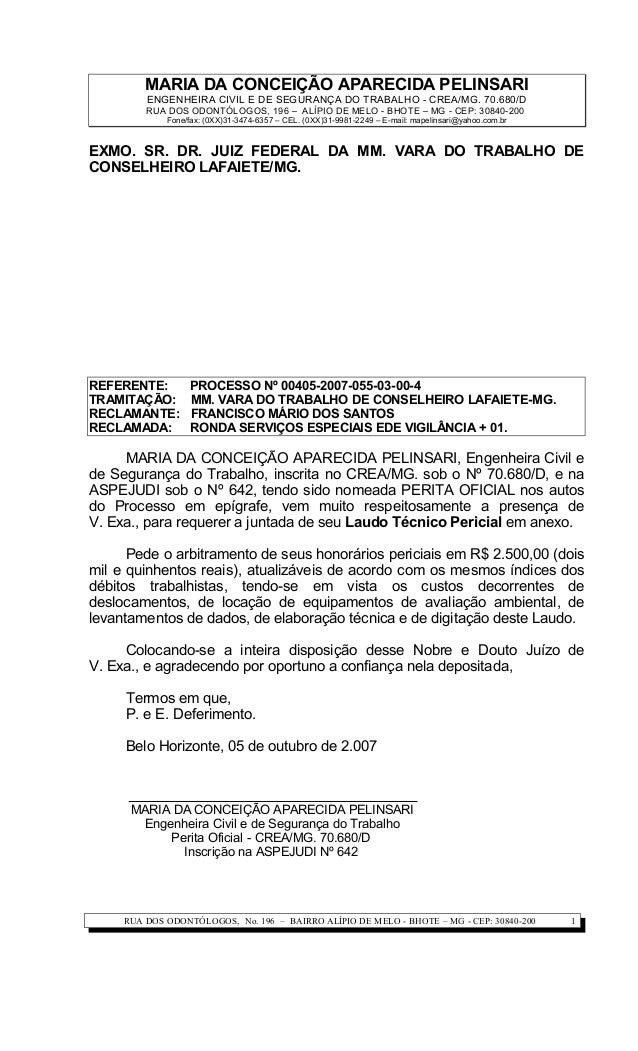 MARIA DA CONCEIÇÃO APARECIDA PELINSARI ENGENHEIRA CIVIL E DE SEGURANÇA DO TRABALHO - CREA/MG. 70.680/D RUA DOS ODONTÓLOGOS...