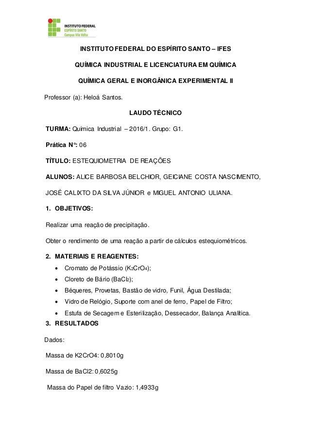 INSTITUTO FEDERAL DO ESPÍRITO SANTO – IFES QUÍMICA INDUSTRIAL E LICENCIATURA EM QUÍMICA QUÍMICA GERAL E INORGÂNICA EXPERIM...