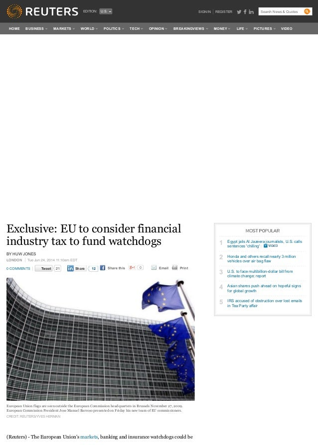 BY HUW JONES LONDON Tue Jun 24, 2014 11:10am EDT 0 COMMENTS TweetTweet 21 Share this 0 Email Print Exclusive: EU to consid...