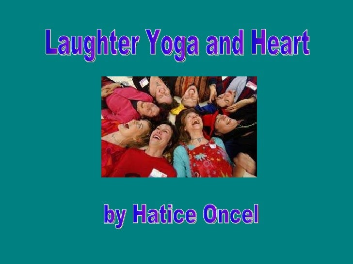 Laughter Yoga and Heart by Hatice Oncel
