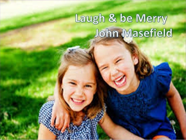 laugh and be merry poem