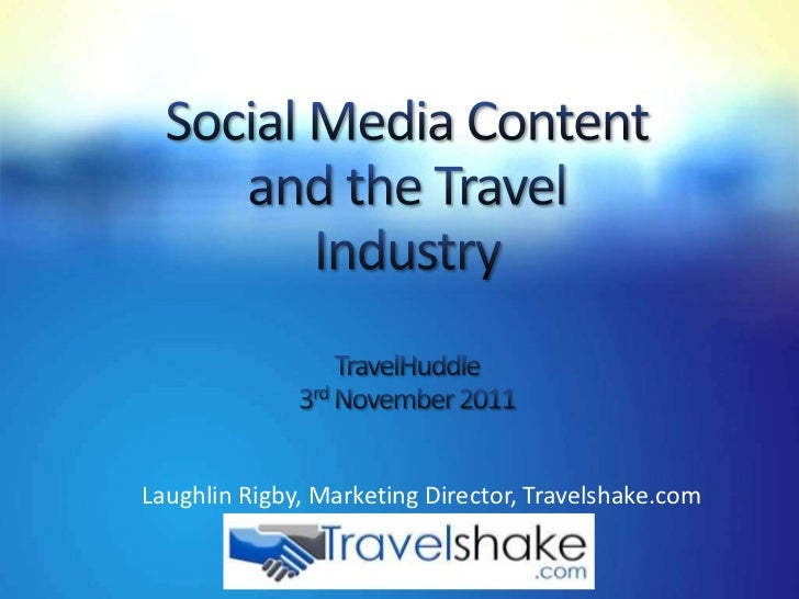 Laughlin Rigby, Marketing Director, Travelshake.com