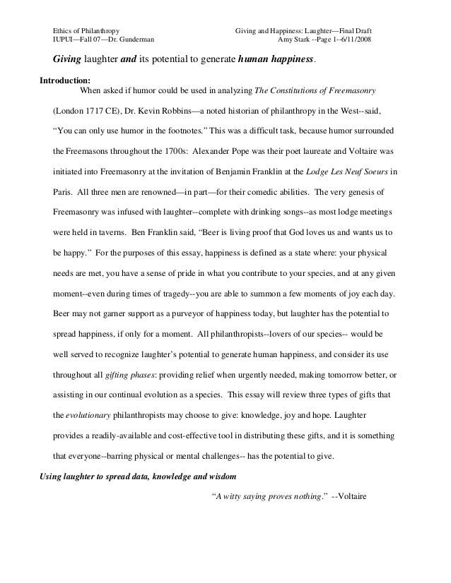 Ethics of Philanthropy IUPUI—Fall 07—Dr. Gunderman  Giving and Happiness: Laughter—Final Draft Amy Stark --Page 1--6/11/20...