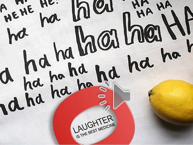 Humor is infectious. The sound of roaring laughter is far more contagious than any cough, sniffle, or sneeze. When laughte...