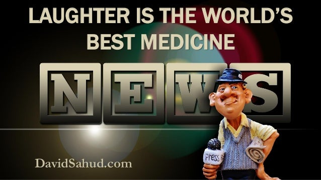 DavidSahud.com LAUGHTER IS THE WORLD'S BEST MEDICINE